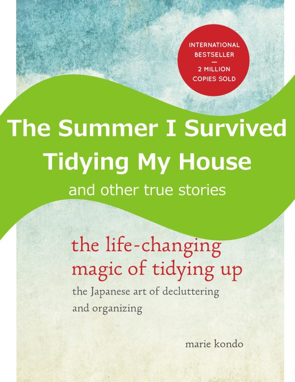 Summer of Tidying